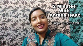 "2 Minutes With Anthea Isaac - ""Time Matters"""