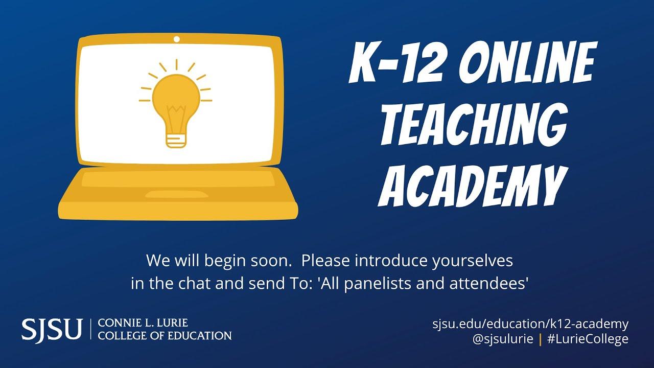 Sjsu 2022 Calendar.K 12 Teaching Academy Connie L Lurie College Of Education