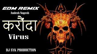 Karonda Virus | EDM Mix | DJ SYK _ amlesh nagesh CG ki Vines
