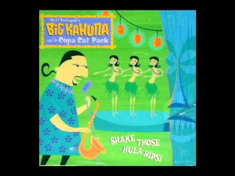 Big Kahuna and the Copa Cat Pack -  I Dream Of Jeannie
