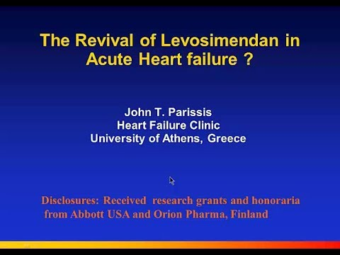 The revival of Levosimendan in Acute Heart Failure|  Prof. J.T. Parissis, Athens, Greece