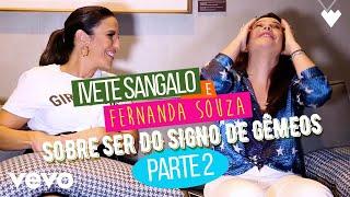 Baixar Ivete Sangalo - SOBRE SER DO SIGNO DE GÊMEOS - PARTE 2