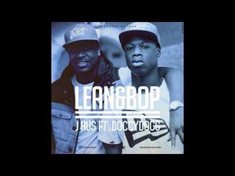 J Hus - Lean & Bop (ft. Doccydocs) (Produced by JOAT)