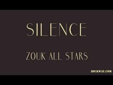 ZOUK ALL STARS Silence (By Alex CATHERINE)