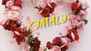 Kəmalə adına aid video