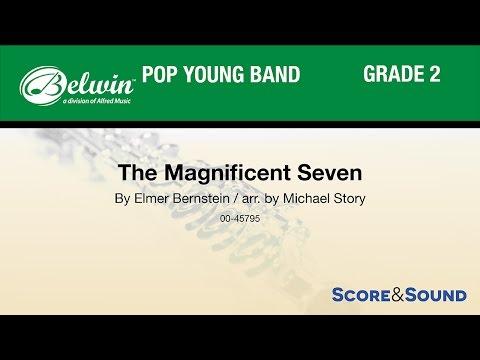 The Magnificent Seven, Arr. Michael Story – Score & Sound