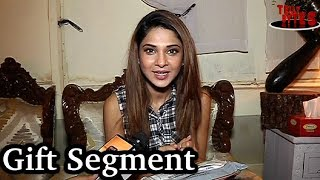 Jennifer Winget Received Gifts from Fans!!