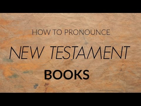 How to pronounce Bible books (New Testament)