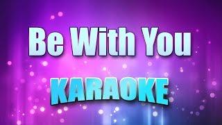 Akon - Be With You (Karaoke version with Lyrics)