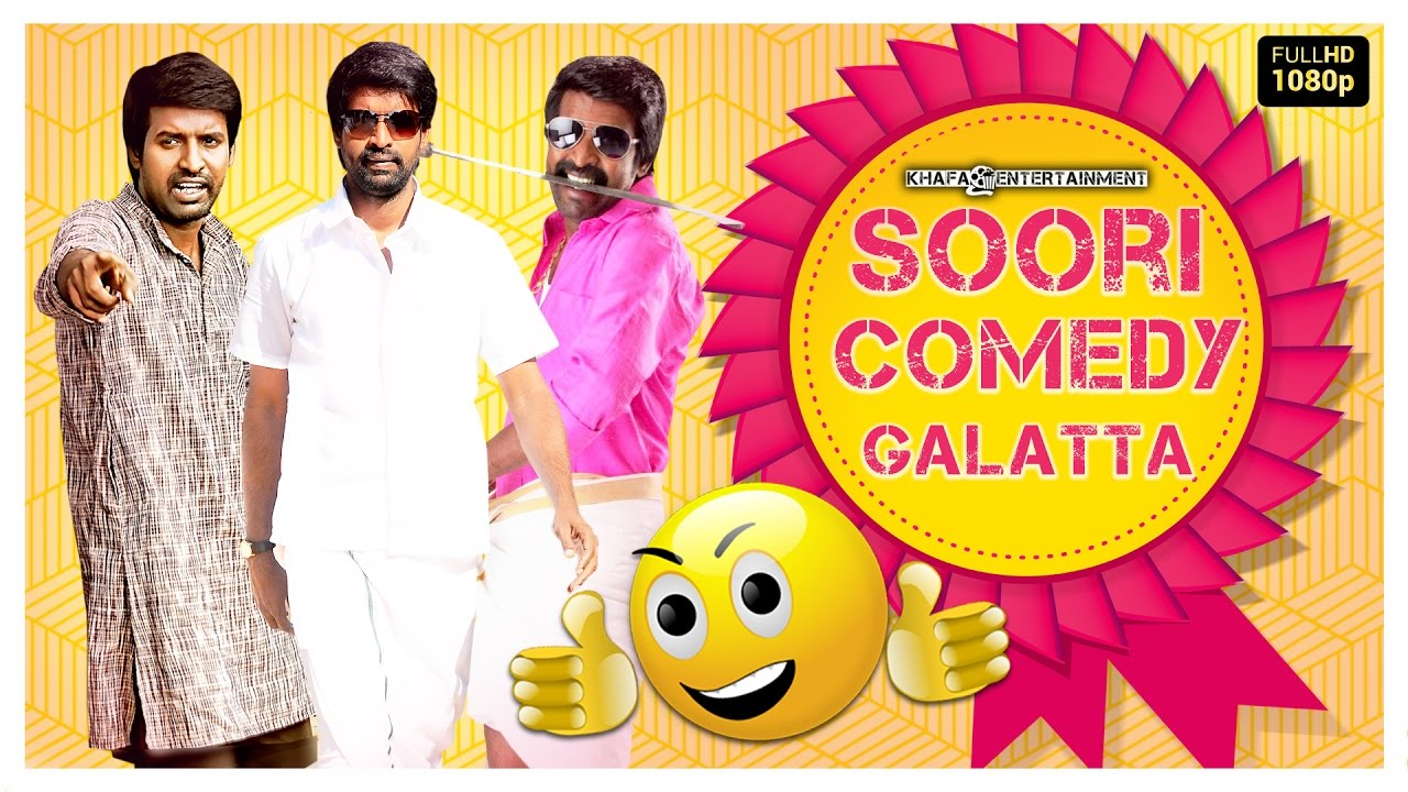 Download Best Soori - Comedys | Hits Of Soori | Blockbuster, Popular Hits | Soori Comedy Galatta