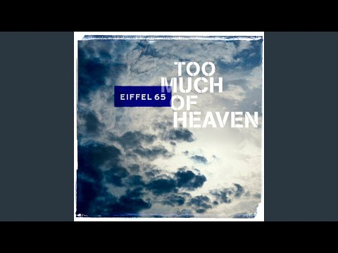 Too Much Of Heaven DJ Gabry Extended Mix