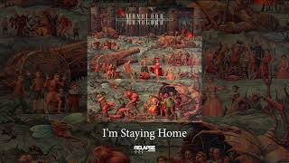 MONOLORD – I'm Staying Home (Official Audio)
