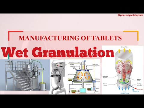 Manufacturing Of Tablets By Wet Granulation Method