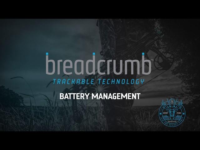 Breadcrumb Tech Battery Management
