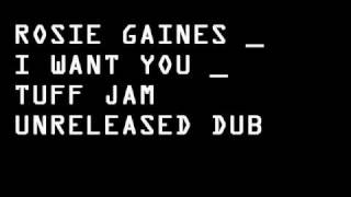 Rosie Gaines - I Want You - Tuff Jam Dub