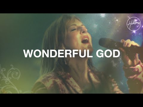 Wonderful God  Hillsong Worship