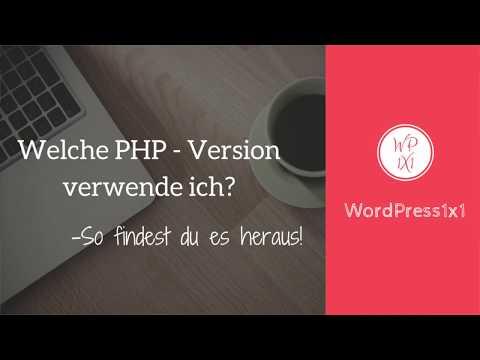 PHP Version umstellen (Teil 1 ) - Welche PHP Version habe ich