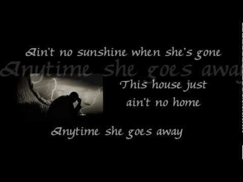 Ain't no Sunshine - Bill Withers (Lyrics)