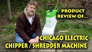 Review of Chicago Electric Chipper / Shredder Machine