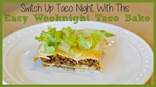 Weekly Grocery Haul And Taco Bake Recipe