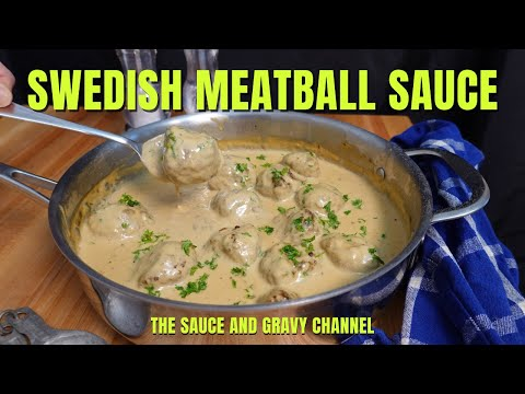 Sauce for Swedish Meatballs   Swedish Meatballs   Swedish Meatballs Recipe   Swedish Meatball Sauce