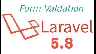 Laravel 5.8 tutorial #8 Form Validation