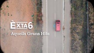 Èxta6 - Aquells grans hits