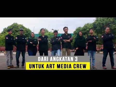 Dari Angkatan 3 Untuk ART MEDIA CREW