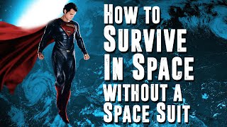 How to Survive in Space without a Space Suit: Science Friction Ep 46