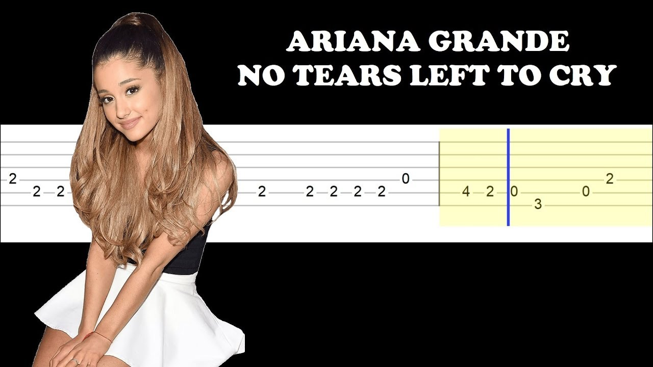 Ariana grande-no tears left to cry guitar tabs tutorial(easy.