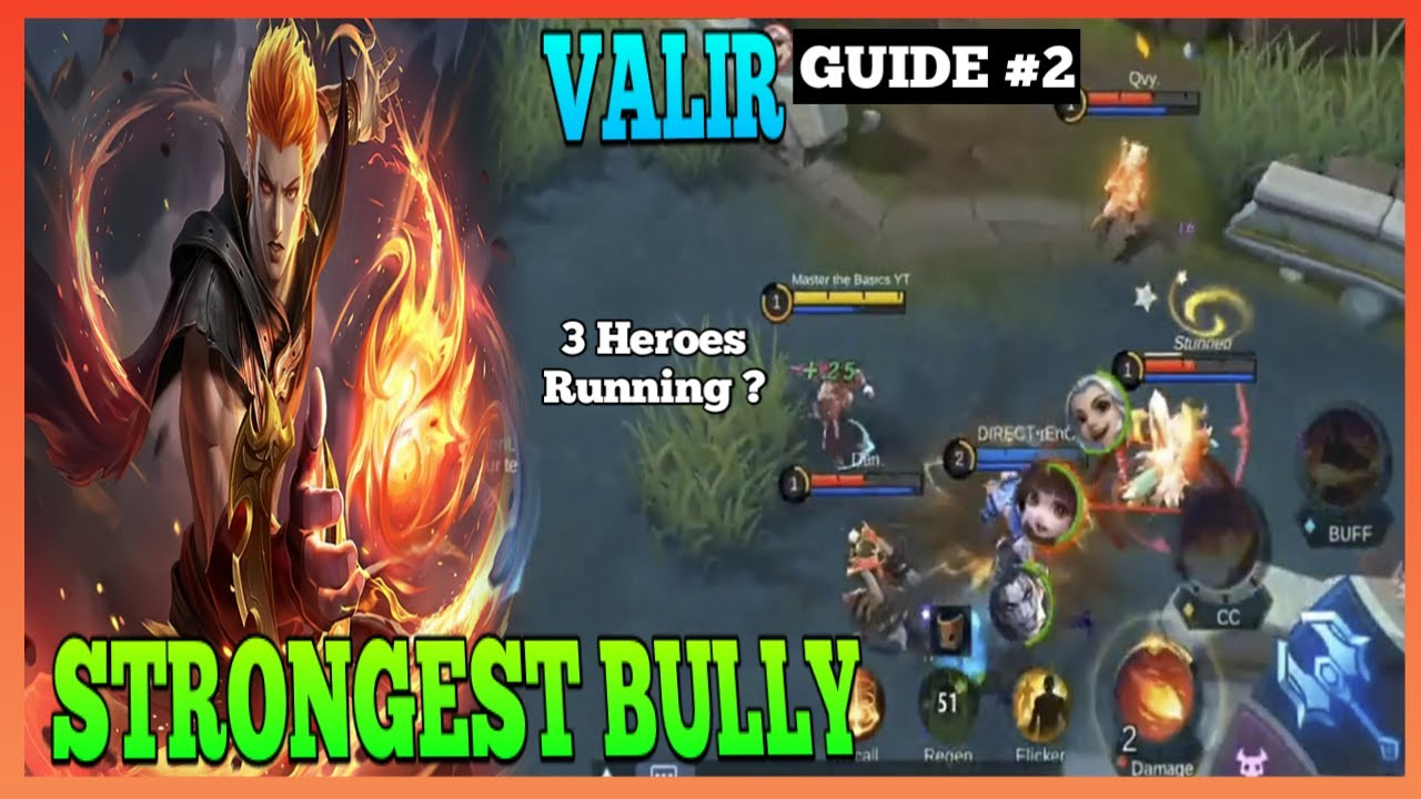 Valir Guide 2 | Learn How to Bully Your Enemies | Master the Basics | Valir Gameplay | MLBB
