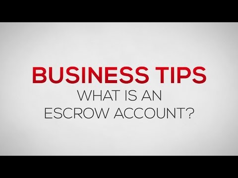 What is an Escrow Account? | Business Tips