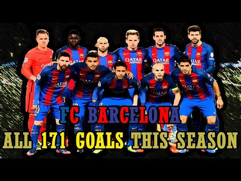 FC Barcelona - All 171 Goals This Season (2016/17) 720p HD