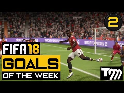 FIFA 18 - Goals of the Week #2