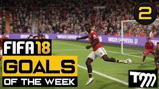 FIFA 18 - Top 10 Goals of the Week #2