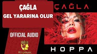 Çağla - Gel Yararına Olur - ( Official Audio )