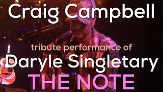 Craig Campbell - The Note (tribute to Daryle Singletary)