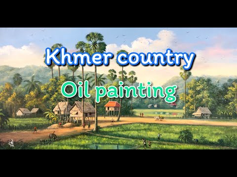 Cambodia landscape painting video by khmer artist