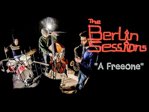"""Freeone"" - The Berlin Sessions (Weidner, Donkin, Merk)"