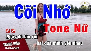 Karaoke Cõi Nhớ Tone Nữ Nhạc Sống | Trọng Hiếu