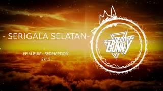 DEADBUNNY - Serigala Selatan (official audio)