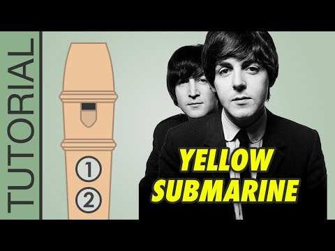 Yellow Submarine (The Beatles) - Recorder Notes Tutorial