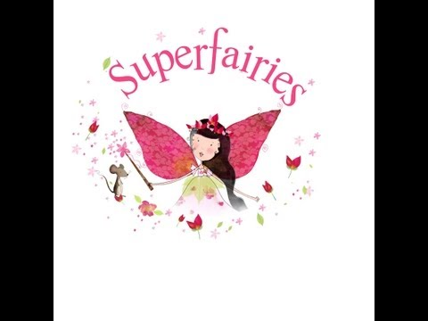 SuperFairies introduction by its author - Janey Louise Jones
