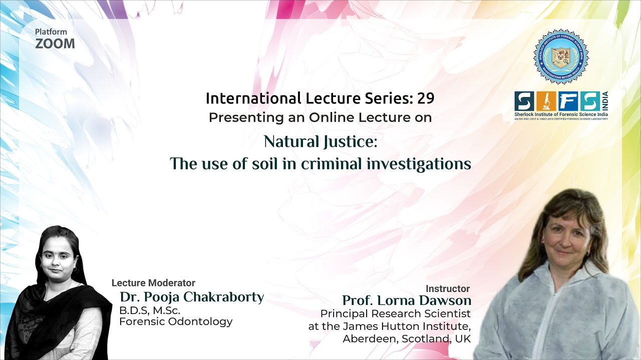 Natural Justice: the use of soil in criminal investigations | Prof Lorna Dawson