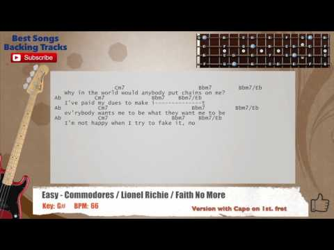Easy - Commodores / Lionel Richie / Faith No More Bass Backing Track with scale, chords and lyrics
