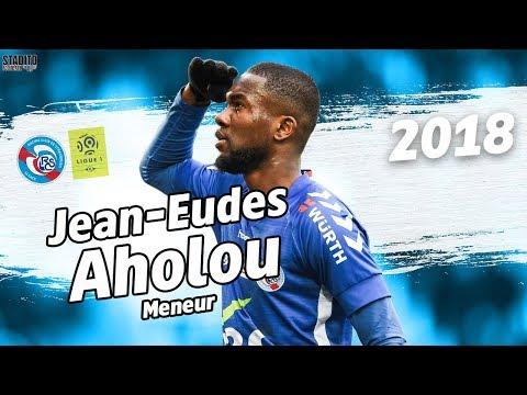JEAN-EUDES AHOLOU I 2018 I MENEUR I RC Strasbourg I HD