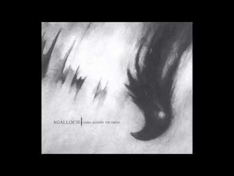 Agalloch - Ashes Against The Grain (2006) Full Album