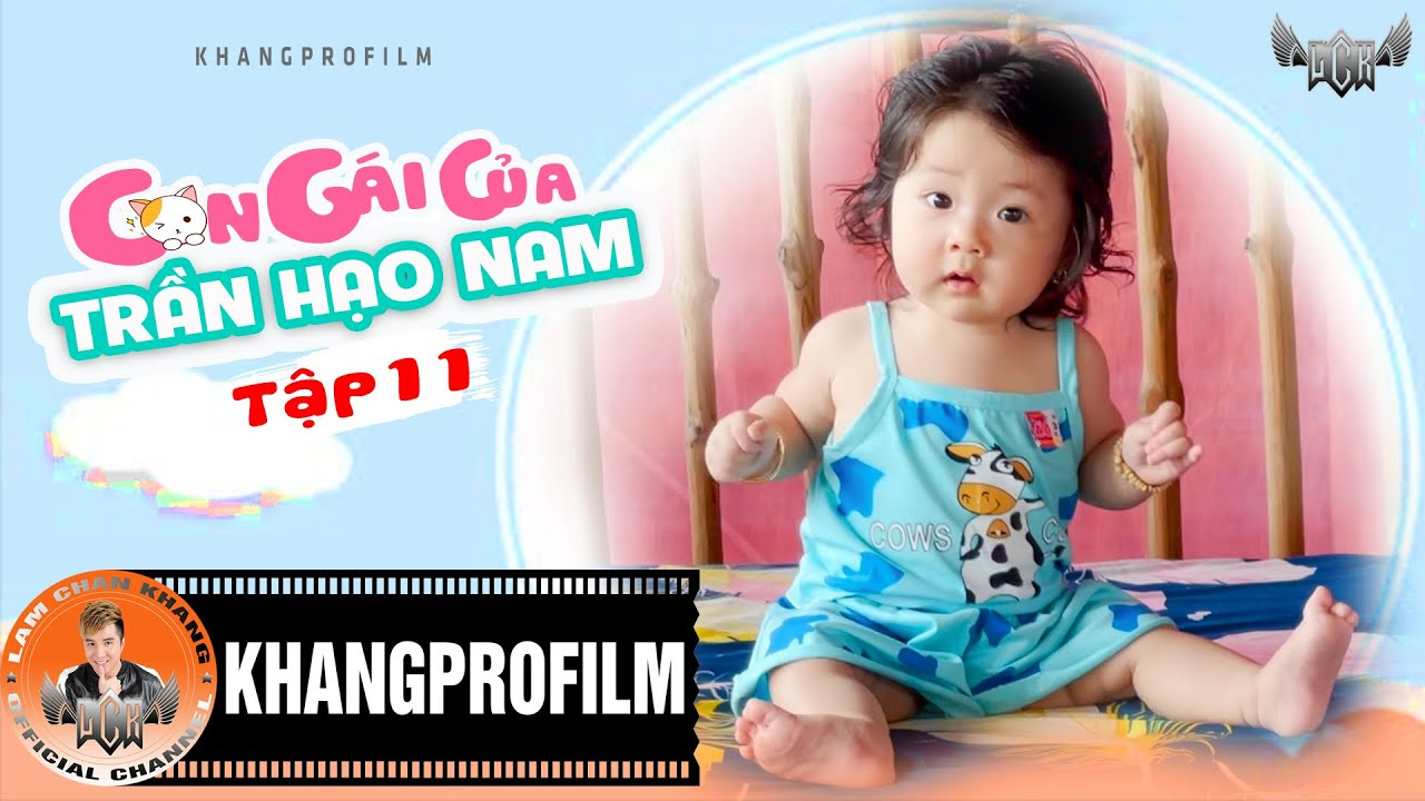 Download CON GÁI CỦA TRẦN HẠO NAM - TẬP 11 | LÂM CHẤN KHANG - KIM JUN SEE - TINA BÙI...