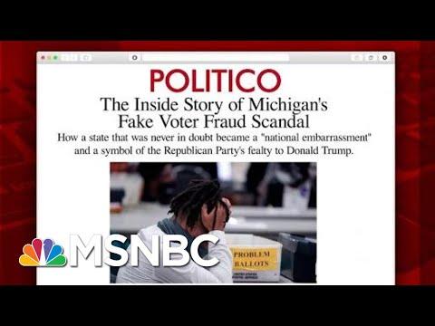 'Michigan Wasn't Close': Inside The Voter Fraud Scandal | Morning Joe | MSNBC