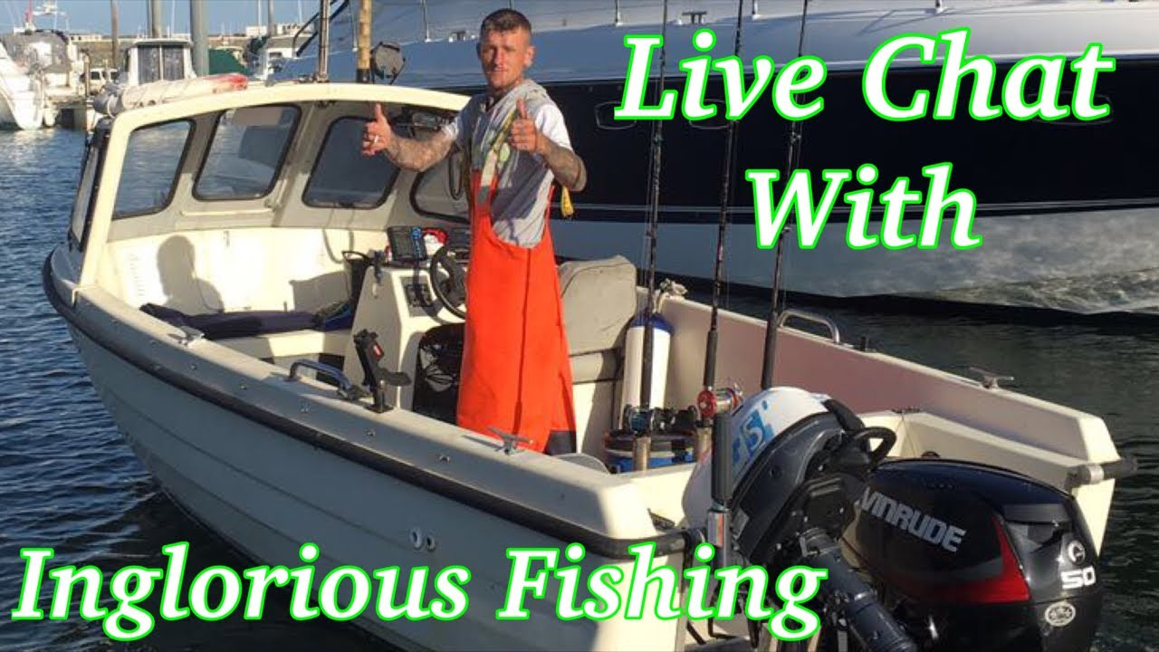 Live Chat With Inglorious Fishing - Bad Weather Stops Fishing!!!